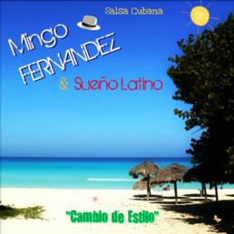 Label - Cambio de Estilo - Mingo Fernandez & Sueno Latino