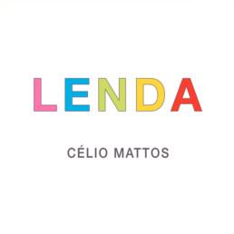 Label - Lenda - Célio Mattos